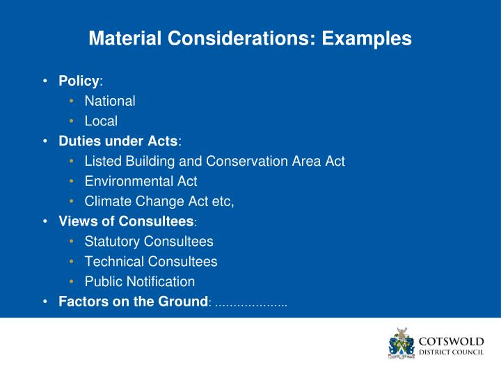 Material Considerations: Examples