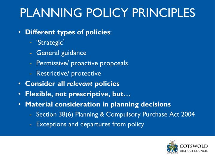 PLANNING POLICY PRINCIPLES