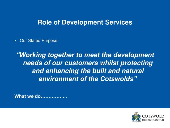 Role of Development Services