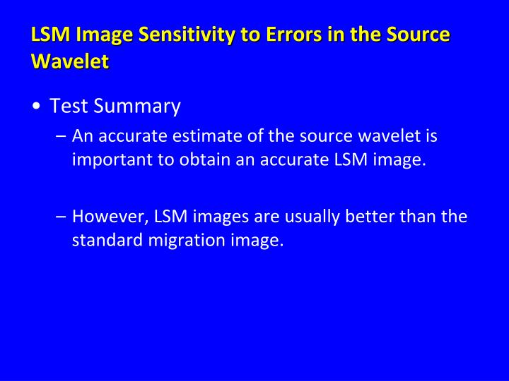 LSM Image Sensitivity to Errors in the Source Wavelet