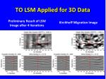 to lsm applied for 3d data