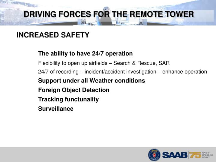 DRIVING FORCES FOR THE REMOTE TOWER