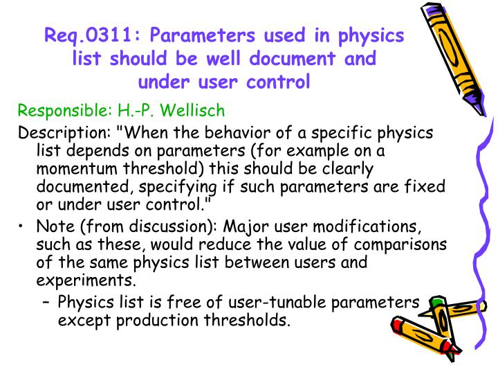 Req.0311: Parameters used in physics list should be well document and under user control