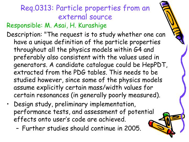 Req.0313: Particle properties from an external source