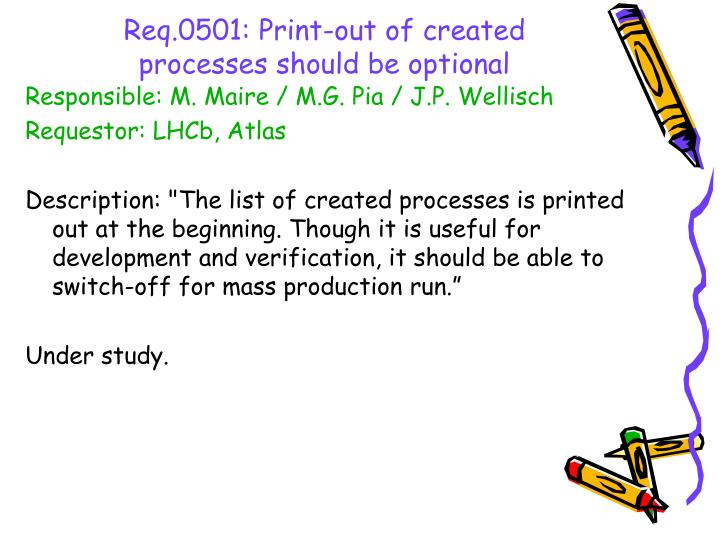 Req.0501: Print-out of created processes should be optional