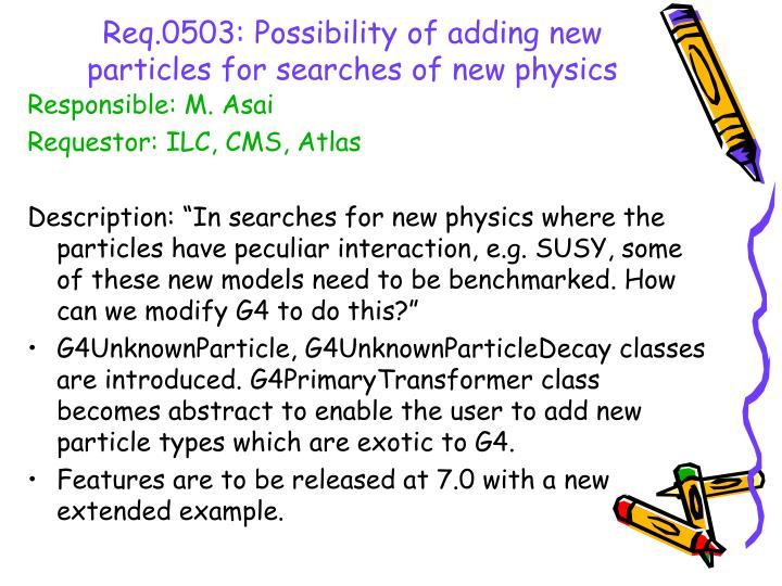 Req.0503: Possibility of adding new particles for searches of new physics