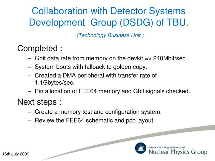 Collaboration with Detector Systems Development  Group (DSDG) of TBU.