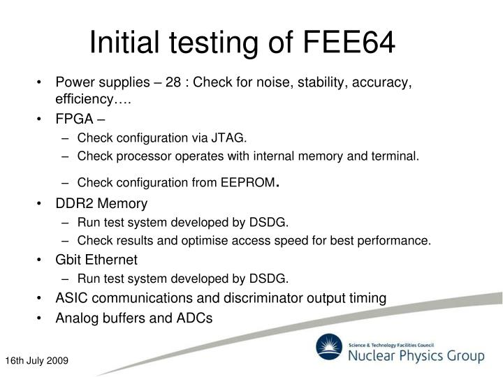 Initial testing of FEE64