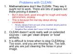 problems with clean