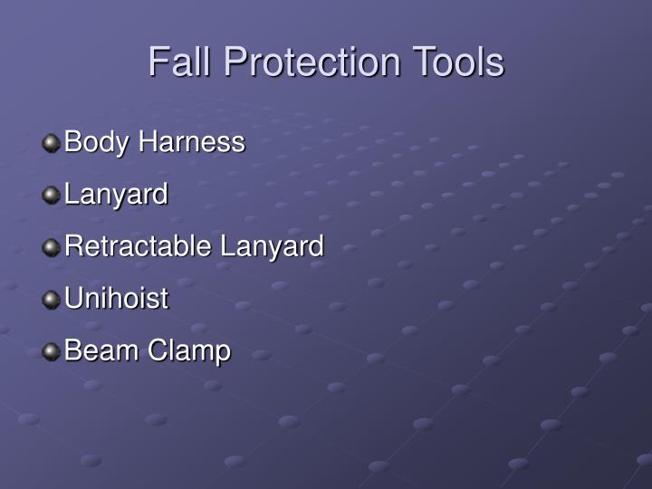 Fall Protection Tools