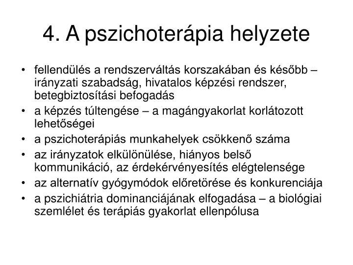 4. A pszichoterápia helyzete
