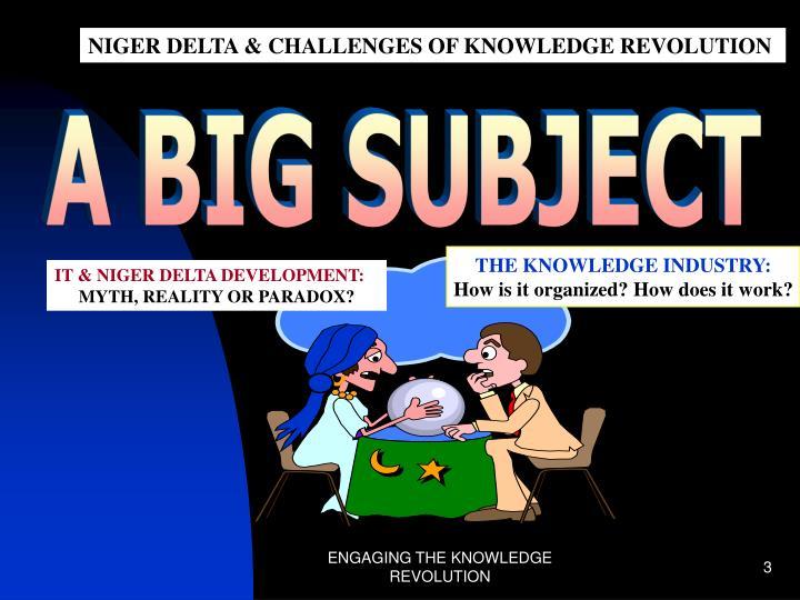 NIGER DELTA & CHALLENGES OF KNOWLEDGE REVOLUTION