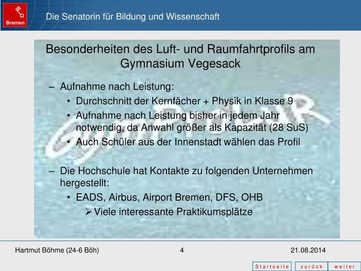 Besonderheiten des Luft- und Raumfahrtprofils am Gymnasium Vegesack