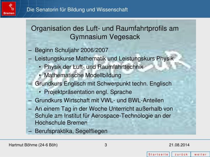 Organisation des Luft- und Raumfahrtprofils am Gymnasium Vegesack