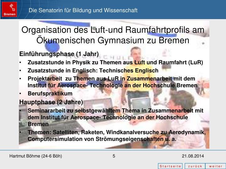 Organisation des Luft-und Raumfahrtprofils am Ökumenischen Gymnasium zu Bremen