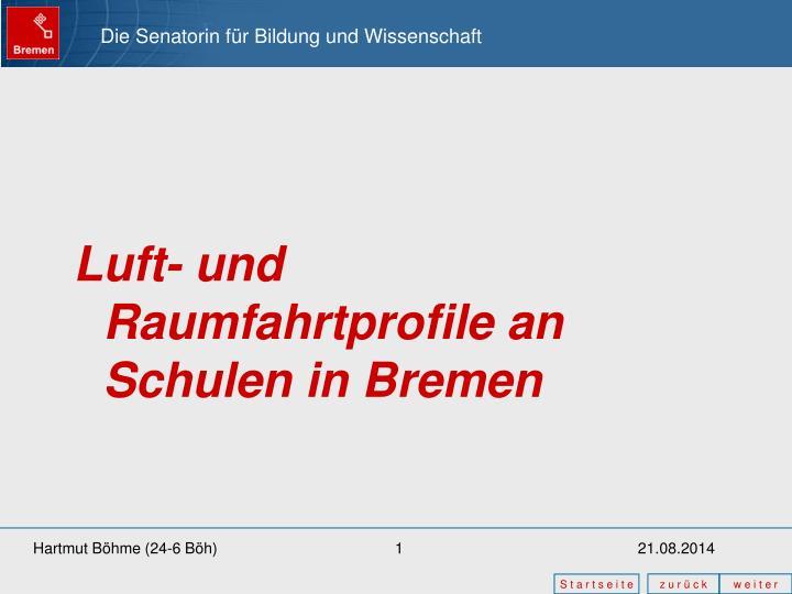 Luft- und Raumfahrtprofile an Schulen in Bremen
