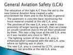 general aviation safety lca
