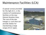 maintenance facilities lca