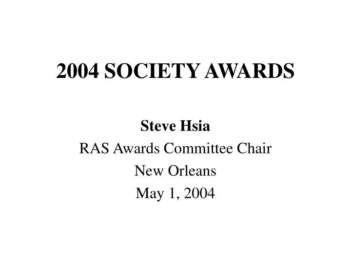 2004 society awards