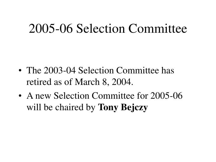2005-06 Selection Committee