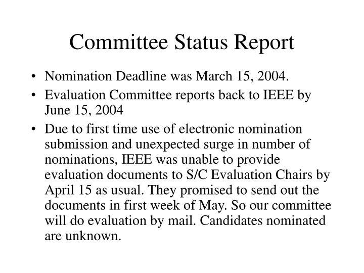 Committee Status Report