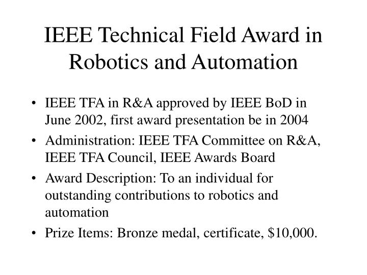 IEEE Technical Field Award in
