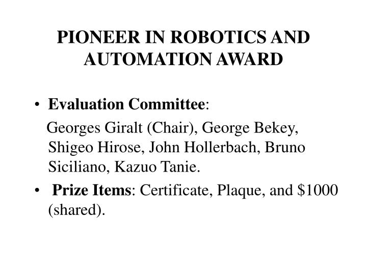Pioneer in robotics and automation award