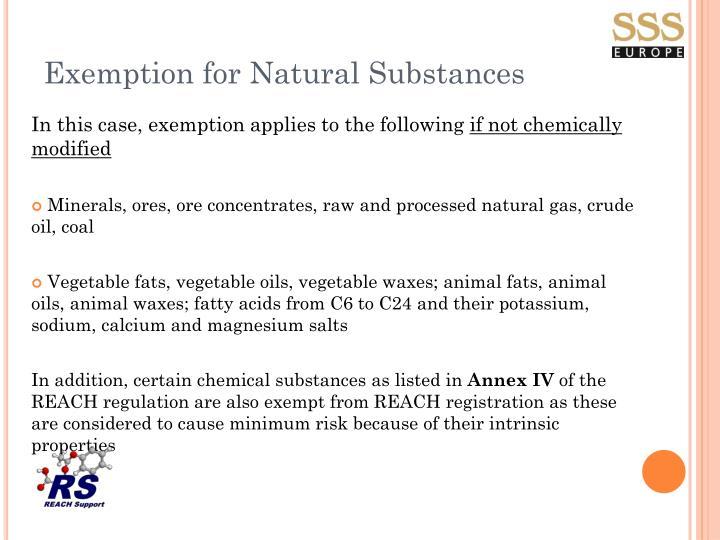 Exemption for Natural Substances