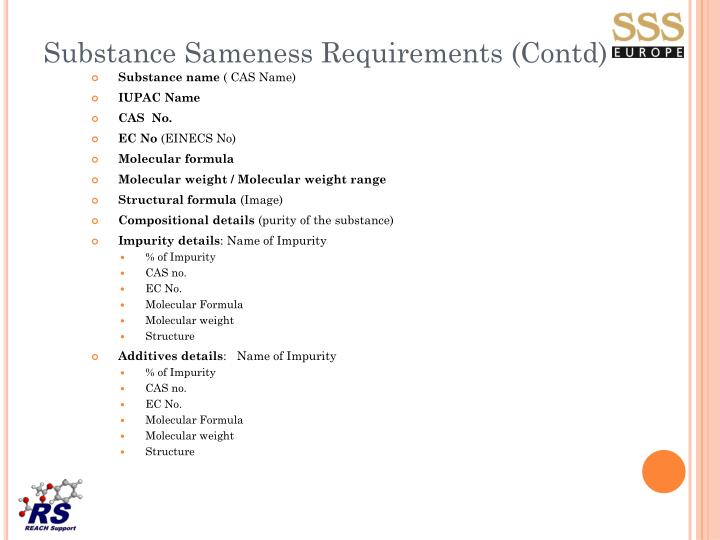 Substance Sameness Requirements (Contd)
