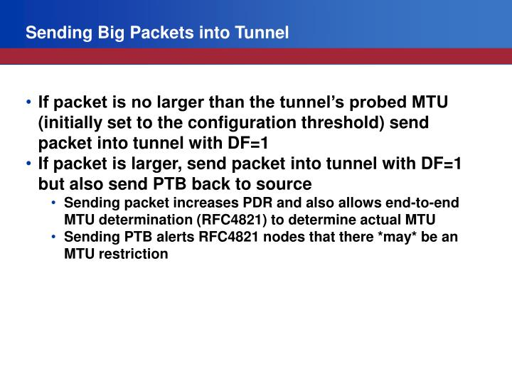 Sending Big Packets into Tunnel