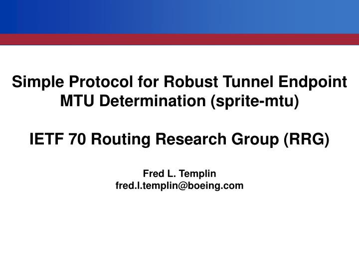 Simple Protocol for Robust Tunnel Endpoint