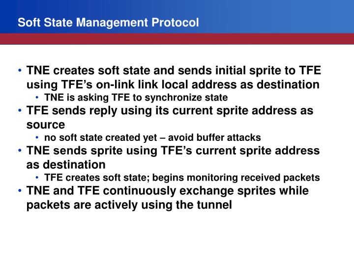 Soft State Management Protocol