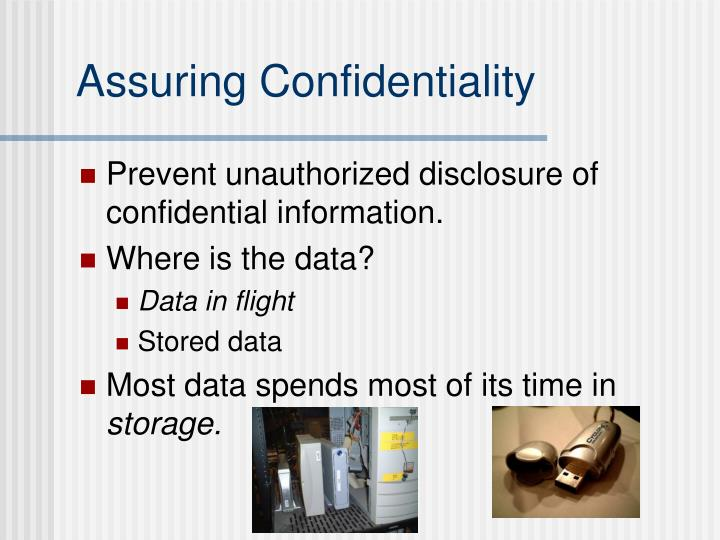 Assuring Confidentiality