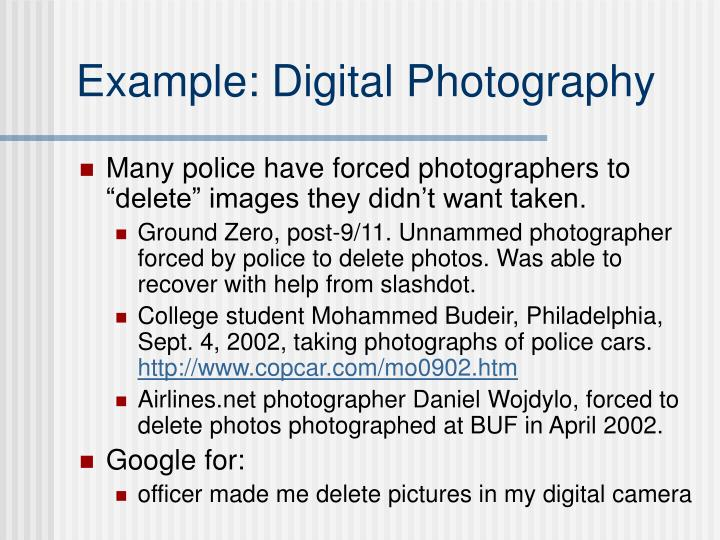 Example: Digital Photography