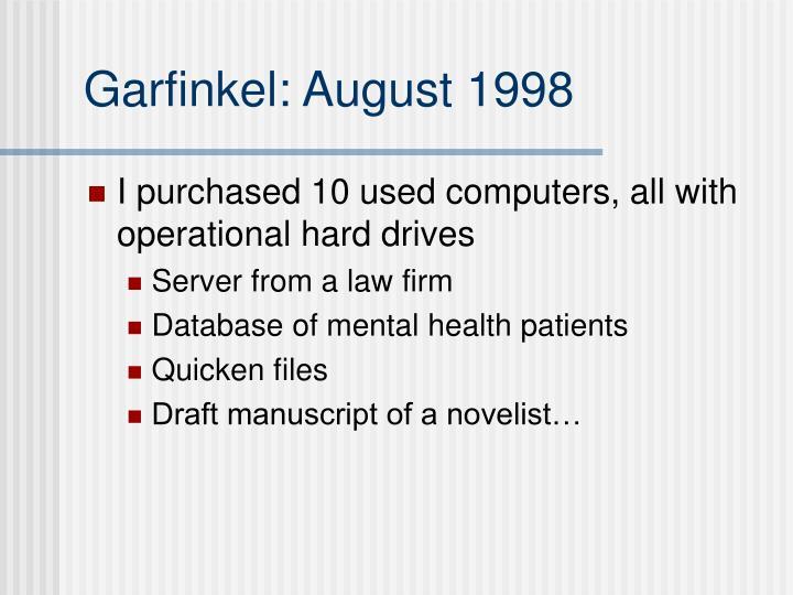 Garfinkel: August 1998