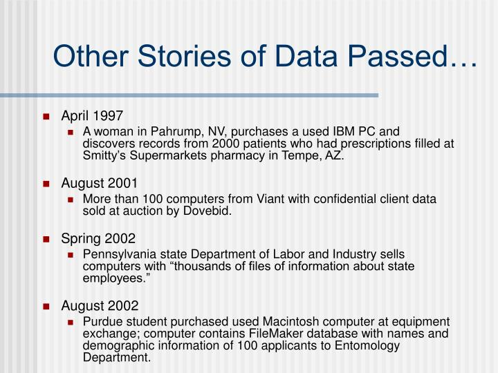 Other Stories of Data Passed…