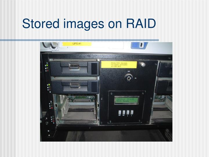 Stored images on RAID