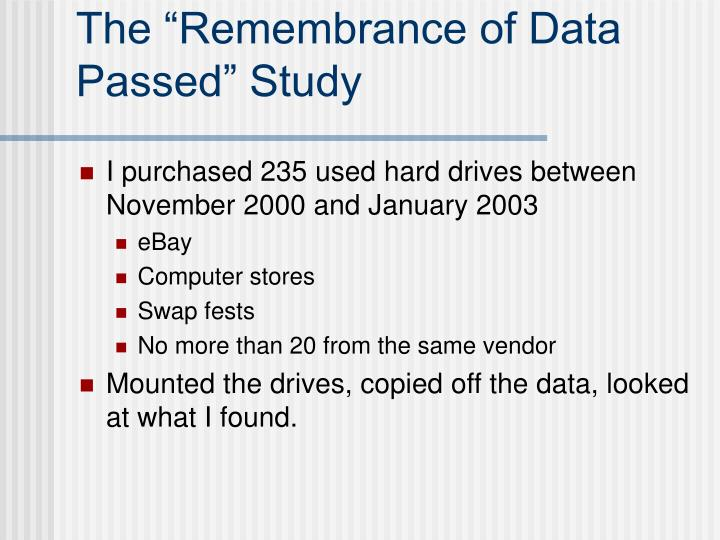"""The """"Remembrance of Data Passed"""" Study"""