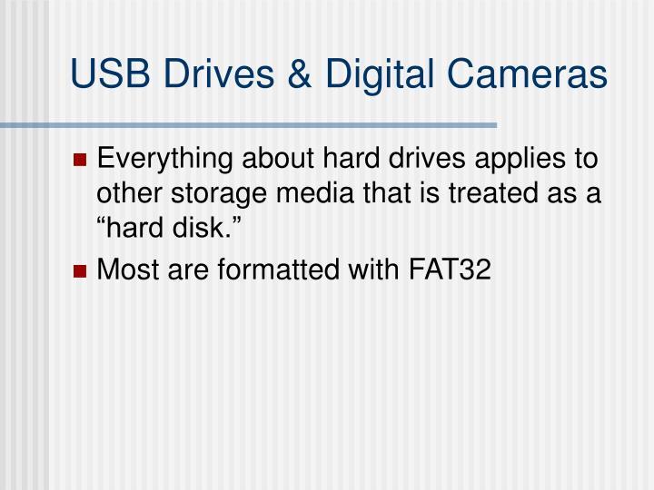 USB Drives & Digital Cameras