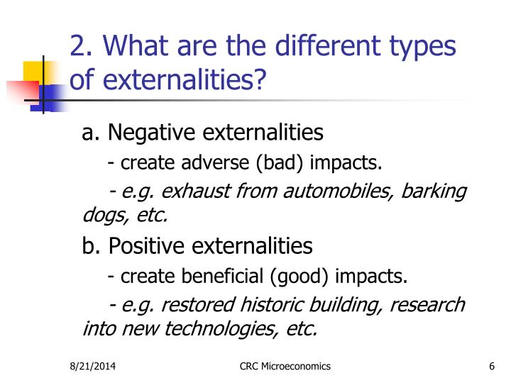 2. What are the different types of externalities?