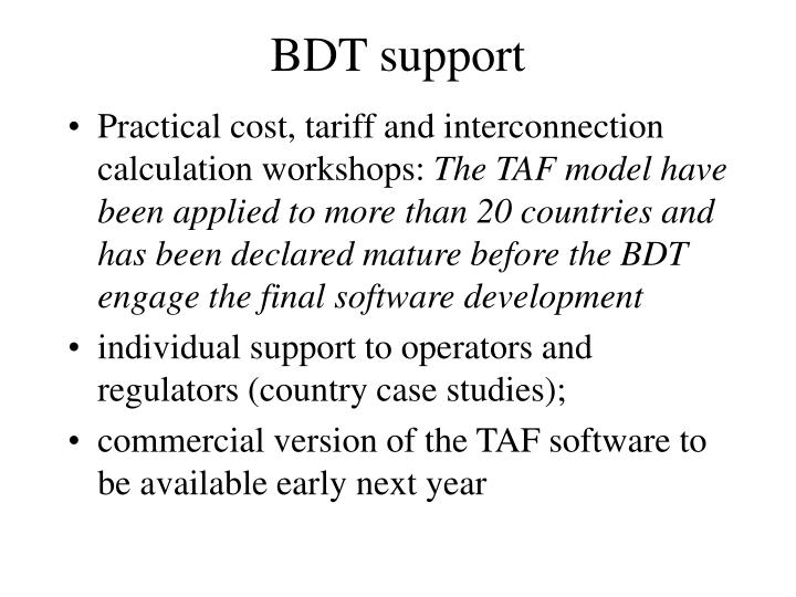 BDT support