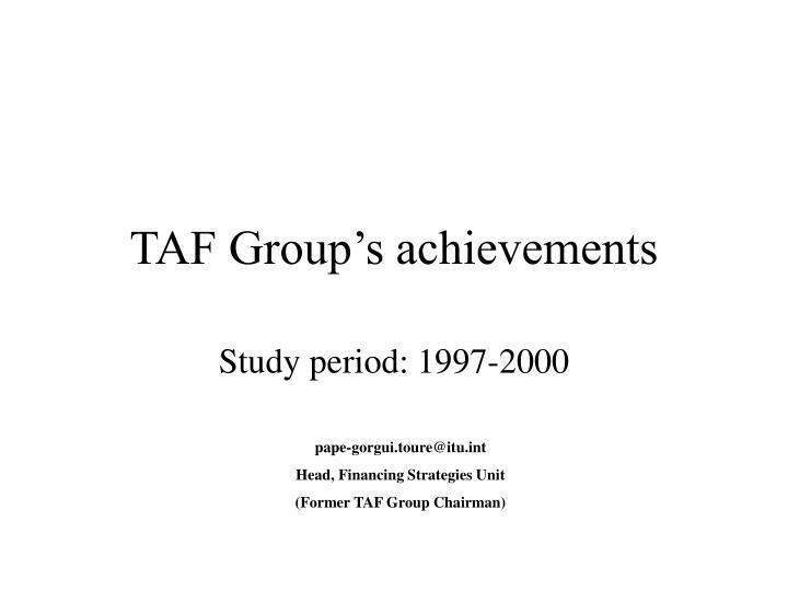 TAF Group's achievements