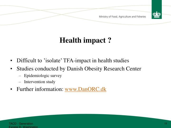 Health impact ?