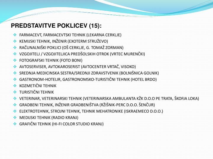 PREDSTAVITVE POKLICEV (15):