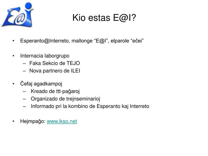 "Esperanto@Interreto, mallonge ""E@I"", elparole ""eĉei"""