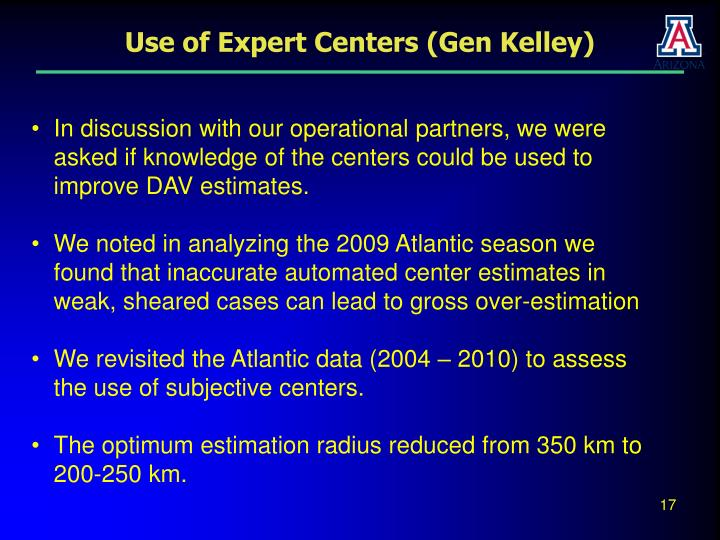 Use of Expert Centers (Gen Kelley)