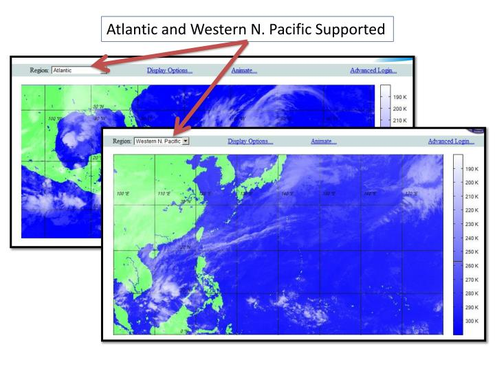 Atlantic and Western N. Pacific Supported