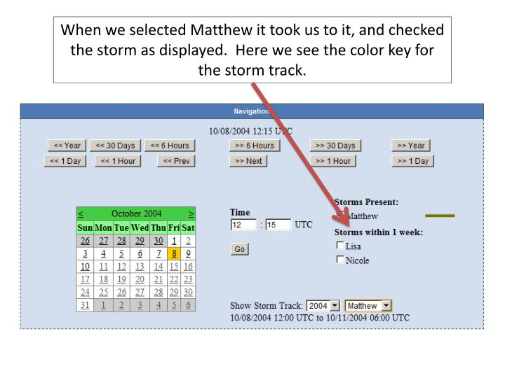 When we selected Matthew it took us to it, and checked