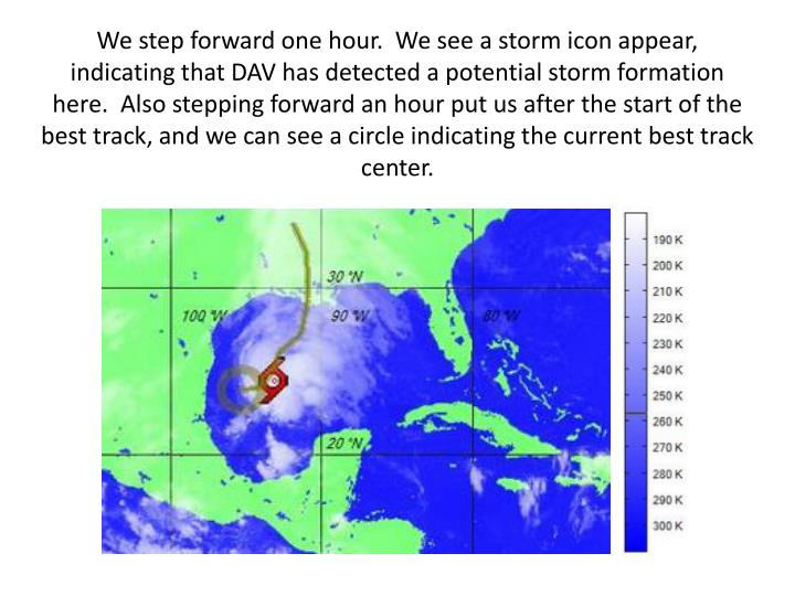 We step forward one hour.  We see a storm icon appear,