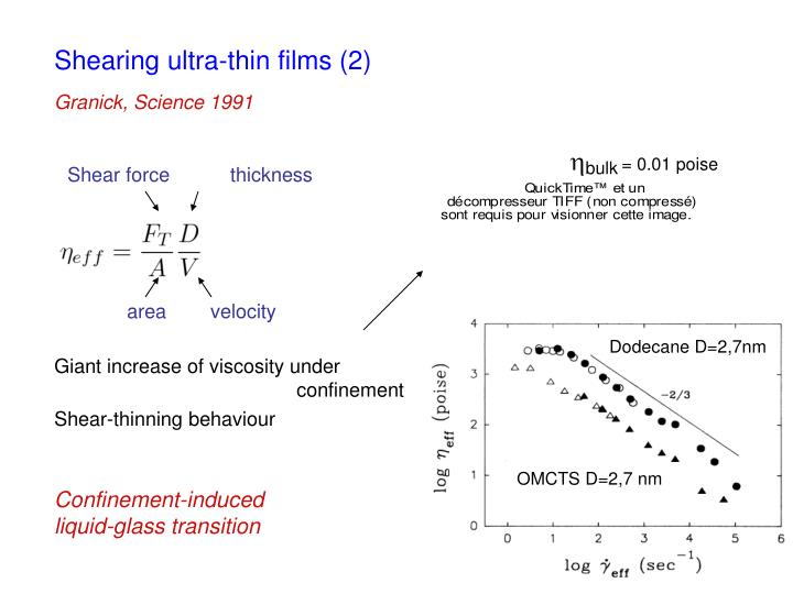 Shearing ultra-thin films (2)